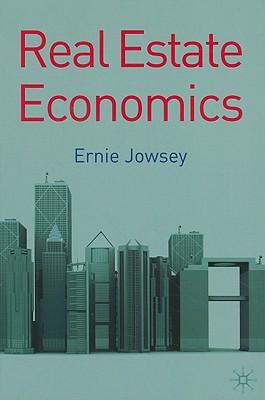 Real Estate Economics - Jowsey, Ernie