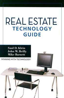 Real Estate Technology Guide - Reilly, John, and Klein, Saul D, and Barnett, Mike