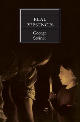 Real Presences - Steiner, George, Mr.