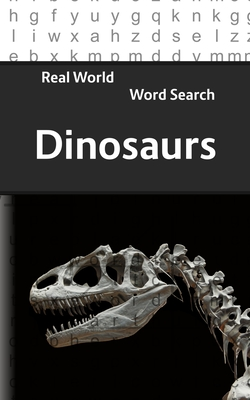 Real World Word Search: Dinosaurs - Kundell, Arthur