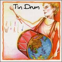 Real World - Tin Drum