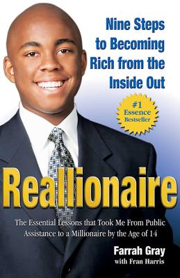 Reallionaire: Nine Steps to Becoming Rich from the Inside Out - Gray, Farrah, and Harris, Fran