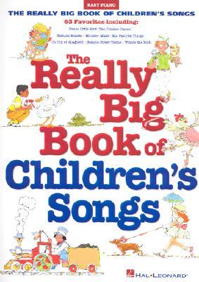 Really Big Book of Children's Songs - Hal Leonard Corp (Creator)