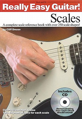 Really Easy Guitar Scales: Scales - Douse, Cliff
