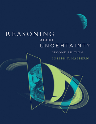Reasoning about Uncertainty - Halpern, Joseph Y