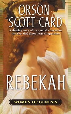 Rebekah - Card, Orson Scott