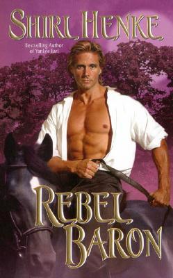 Rebel Baron - Henke, Shirl