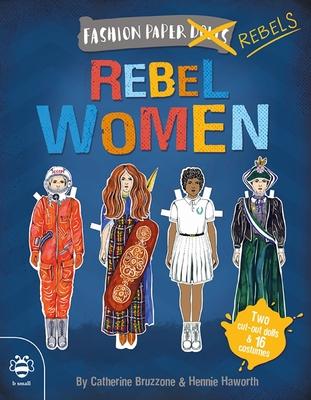 Rebel Women - Bruzzone, Catherine