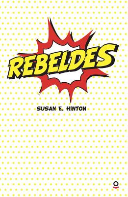 Rebeldes - Hinton, S E