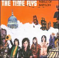 Rebels of Babylon - The Time Flys