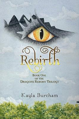 Rebirth - Burcham, Kayla