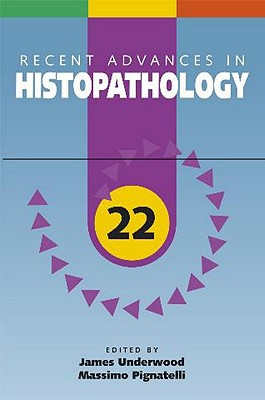 Recent Advances in Histopathology, Volume 22 - Pignatelli, Massimo (Editor)