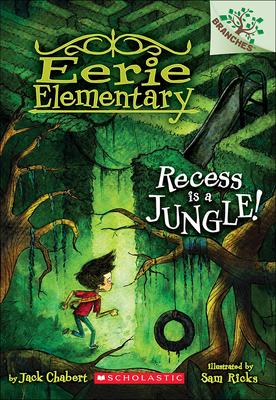 Recess Is a Jungle! - Chabert, Jack