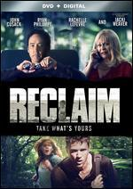 Reclaim [Includes Digital Copy] [UltraViolet]