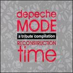 Reconstruction Time: A Tribute to Depeche Mode