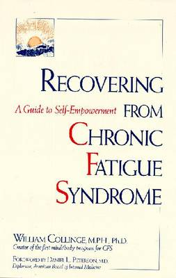 Recovering from Chronic Fatigue Syndrome - Collinge, William J, PH.D.