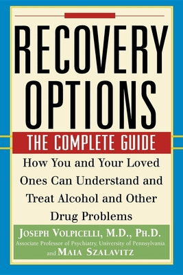 Recovery Options: The Complete Guide - Volpicelli, Joseph