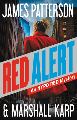 Red Alert: An NYPD Red Mystery - Patterson, James, and Karp, Marshall