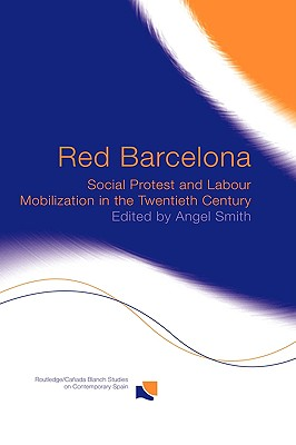 Red Barcelona - Smith, Angel (Editor)