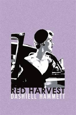 Red Harvest - Hammett, Dashiell