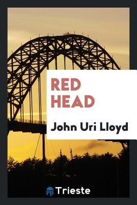 Red Head - Lloyd, John Uri
