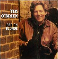 Red on Blonde - Tim O'Brien