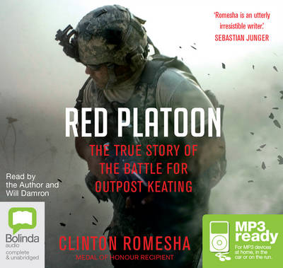 Red Platoon: A True Story of American Valour - Romesha, Clinton (Read by), and Damron, Will (Read by)
