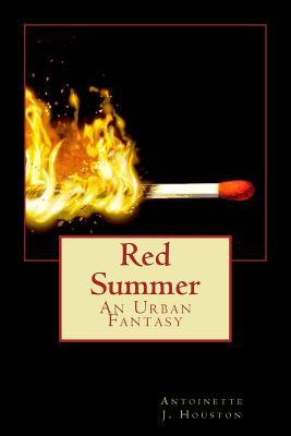 Red Summer - Houston, Antoinette J