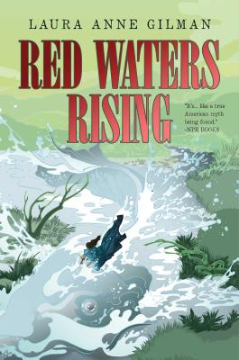 Red Waters Rising - Gilman, Laura Anne