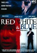 Red White & Blue - Simon Rumley