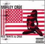 Red, White & Crüe [Single Disc]