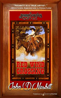 Red Wind Crossing - Nesbitt, John D
