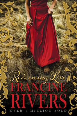 Redeeming Love - Rivers, Francine