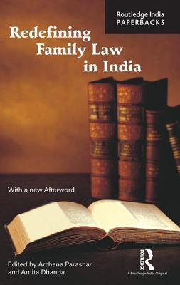 Redefining Family Law in India - Parashar, Archana, Mr. (Editor)