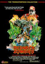 Redneck Zombies [20th Anniversary Edition]