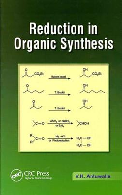 Reduction in Organic Synthesis - Ahluwalia, V K