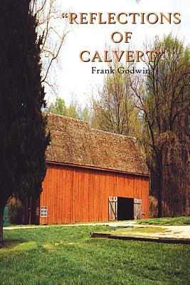 Reflections of Calvert - Godwin, Frank