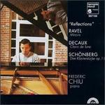 Reflections: Ravel, Decaux, Schoenberg