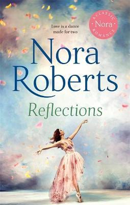 Reflections - Roberts, Nora