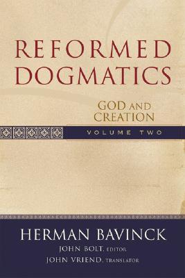 Reformed Dogmatics V. 2 - Bavinck Herman; John Bolt E