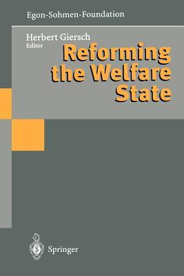 Reforming the Welfare State - Giersch, Herbert (Editor)