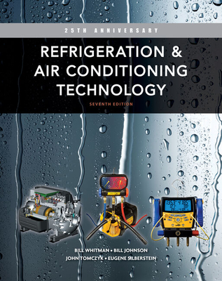 Refrigeration and Air Conditioning Technology Lab Manual - Whitman, William C, and Johnson, William M, and Tomczyk, John A