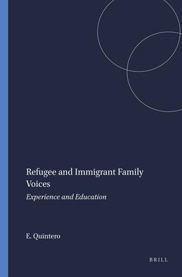 Refugee and Immigrant Family Voices - Quintero, Elizabeth