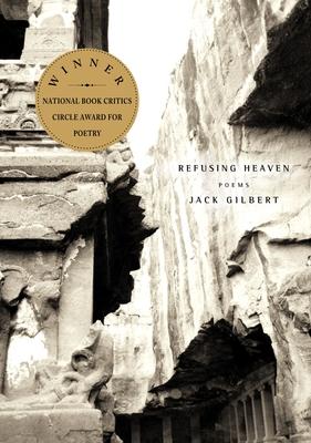 Refusing Heaven - Gilbert, Jack