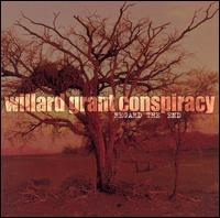 Regard the End - Willard Grant Conspiracy