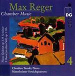 Reger: Chamber Music, Vol. 4