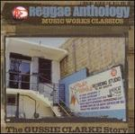 Reggae Anthology: Music Works Classics -- The Clark Gussie Story