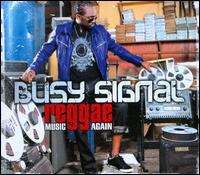 Reggae Music Again - Busy Signal