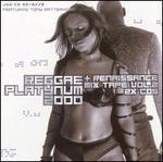 Reggae Platynum 2000 & Renaissance Mix Tape, Vol. 2