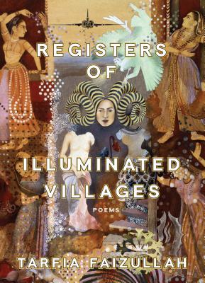 Registers of Illuminated Villages: Poems - Faizullah, Tarfia